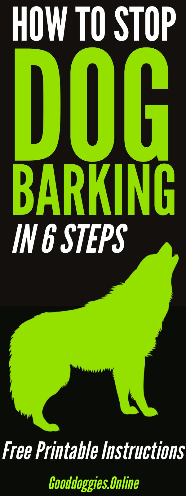 Learn how to stop dog barking in 6 easy steps. Includes tips on free printable download. #dogs #barking #dogtraining