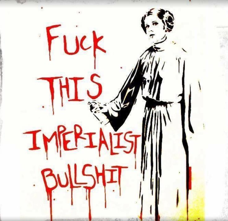 """Fuck This Imperialist Bullshit""  Artist: MrMahaffey"