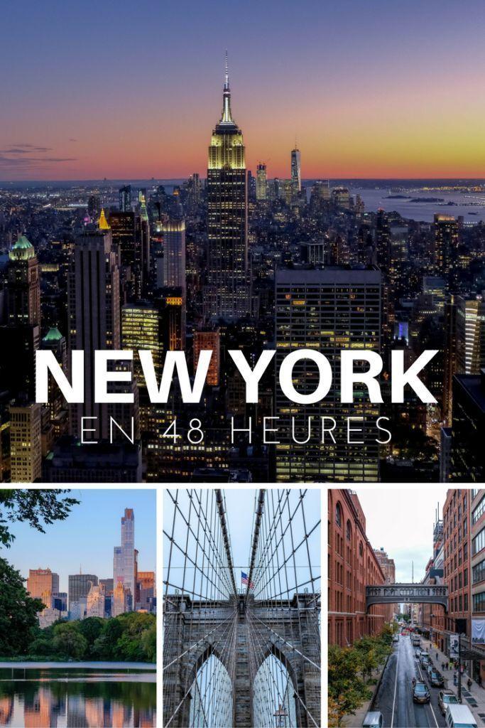 Découvrez nos incontournables pour une visite de 48 heures à New York! #NewYork #USA #ÉtatsUnis #Voyage