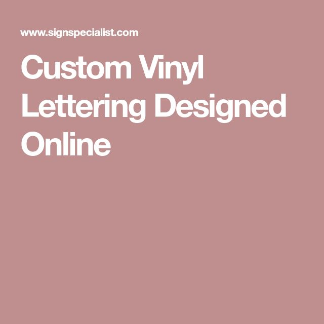 Custom Vinyl Lettering Designed Online