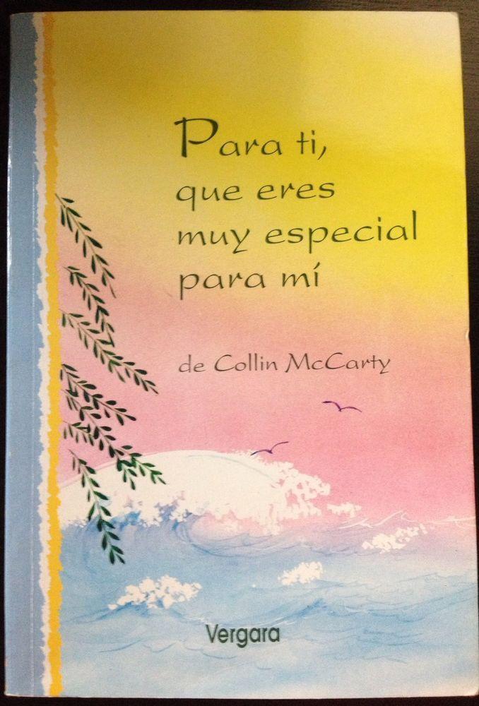 PARA TI, QUE ERES MUY ESPECIAL PARA MI de/by Collin McCarty (Spanish Language)