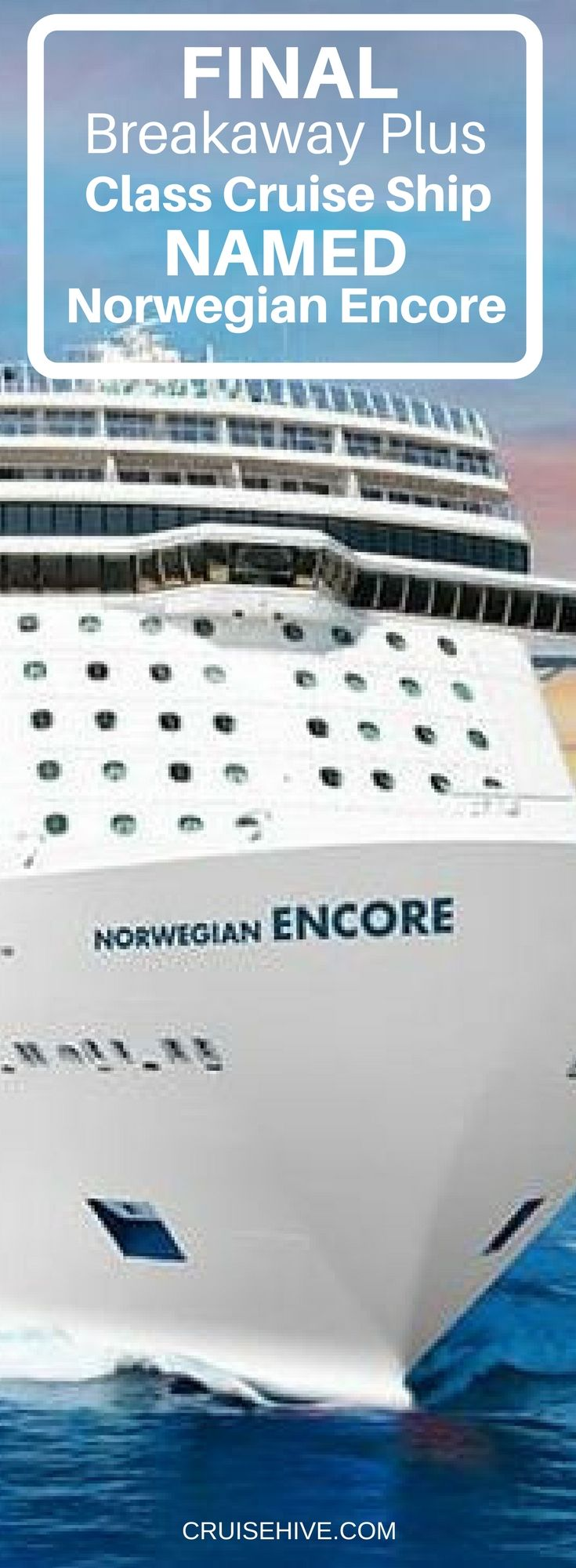 Final Breakaway Plus Class cruise ship to be named Norwegian Encore and first steel cut at the Meyer Werft shipyard in Papenburg, Germany.