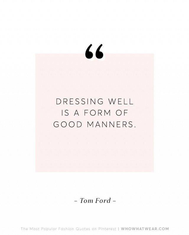 10 Fashion Quotes Everyone Loves to Repin