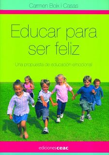 ready steady smile and learn: EDUCAR PARA SER FELIZ