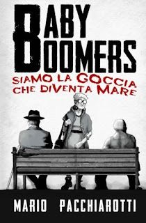 Baby Boomers. Siamo la goccia che diventa mare di Mario Pacchiarotti  #recensione #libri #babyboomers
