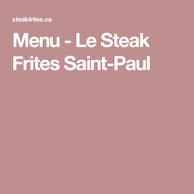 Menu - Le Steak Frites Saint-Paul