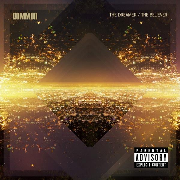 Common – The Dreamer The Believer (iTunes Version) – 2011 Mediafire, Rapidshare - Download Album Mp3
