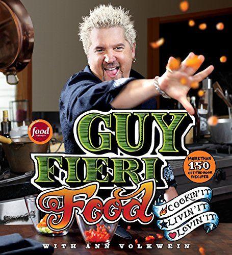 Guy Fieri Food: Cookin' It, Livin' It, Lovin' It by Guy Fieri http://www.amazon.com/dp/0061894559/ref=cm_sw_r_pi_dp_oj-Dwb1RT3RVT