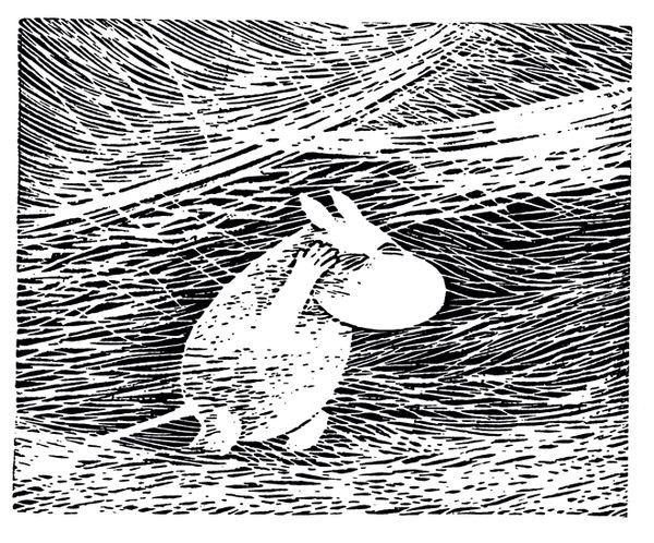"""It's dead. All the world has died while I slept. This world belongs to somebody else whom I don't know. Perhaps to the Groke. It isn't made for Moomins."" - ""Moominland Midwinter"" by Tove Jansson, 1957"