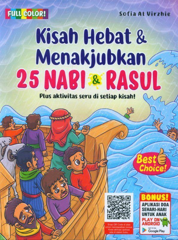 Kisah Hebat Menakjubkan 25 Nabi Rasul Full Color Buku Buku Anak Toko Buku