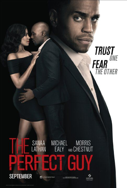 The Perfect Guy Sanaa Lathan Morris Chestnut Michael Ealy box office 26.7 million No Good Deed