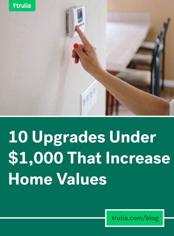 10 Upgrades Under $1,000 That Increase Home Values www.teamthayer.com