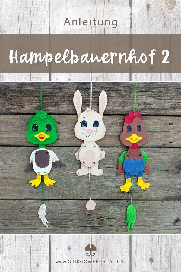 Hampelbauernhof Ente Hase Hahn Bastelanleitung