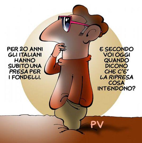 La ripresa...dei fondelli. #Italy #news #crisi