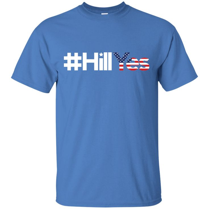 #HillYes Hillary Clinton 2016 for President Hill Yes T-Shirt-01