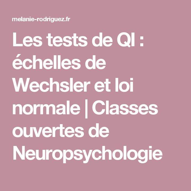 Les tests de QI : échelles de Wechsler et loi normale | Classes ouvertes de Neuropsychologie