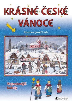 Krásné české Vánoce - Josef Lada | www.fragment.cz