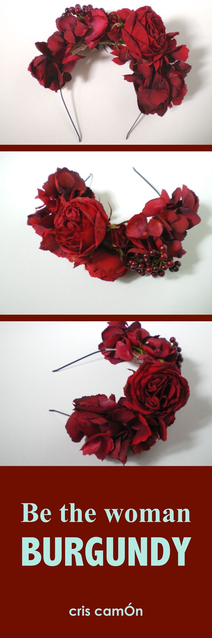 "Diadema de #flores borgoña. ""Be the woman Burgundy"" #Tocados #invitadas"