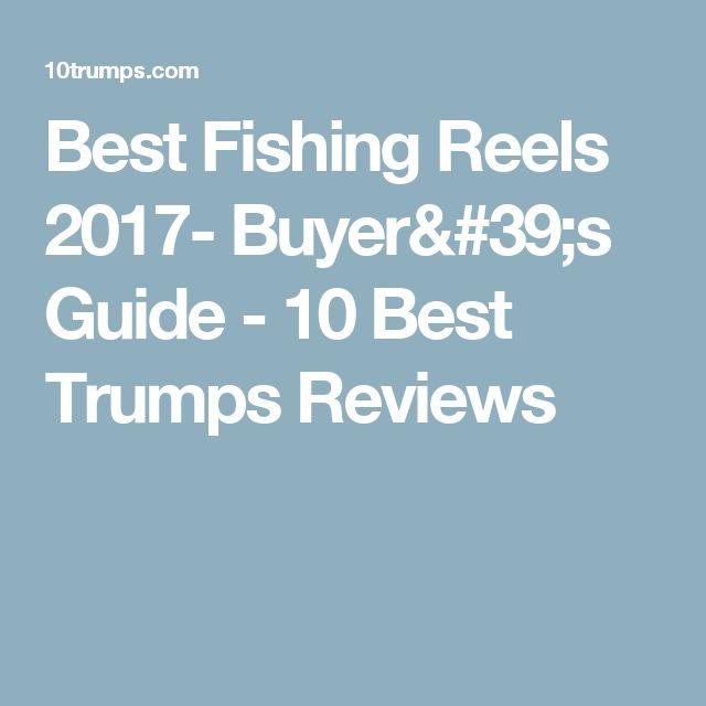 Best Fishing Reels 2017- Buyer's Guide - 10 Best Trumps Reviews