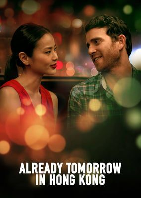 """Check out """"Already Tomorrow in Hong Kong"""" on Netflix"""