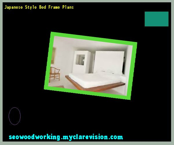 Japanese Style Bed Frame Plans 094016 - Woodworking Plans and Projects!
