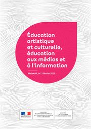 éducation artistique et culturelle, éducation aux médias et à l'information