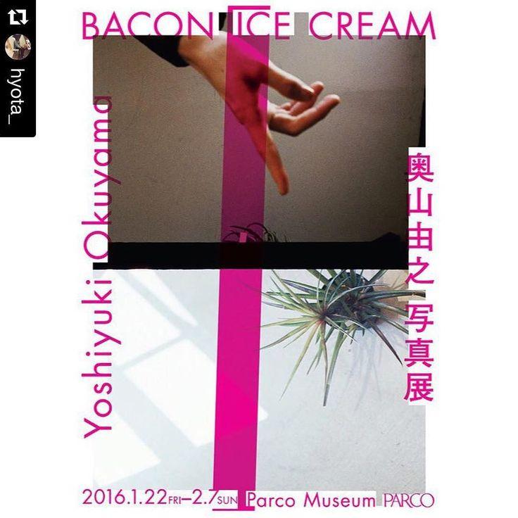 楽しみでなりませんね この展示私は楽しみすぎまする 素敵な方々がつになっているのですもんね #Repost @hyota_  この世界の色かたち光ぜんぶどの任意の一枚にも写っている 写真家奥山由之 初の大型写真展BACON ICE CREAMが2016年1月22日(金)から2月7日(日)までの期間東京渋谷のパルコミュージアムで開催されますHYOTAでは今回展示ディレクションをさせて頂いています  奥山くんと出会ったのは確か歳の時でまだ学生だった奥山くんは良くフラっと当時勤めていたギャラリーに足を運んでくれこれからの夢のはなしや他愛もない話をする仲となり僕にとっては気の合う一回り離れた友人のような存在となりました毎回彼が来てくれる事を楽しみにしていていつもニヤニヤしていたものだから他のスタッフの間ではゲイ疑惑が生まれるなど中々サプライズな日々謎であったように思います…