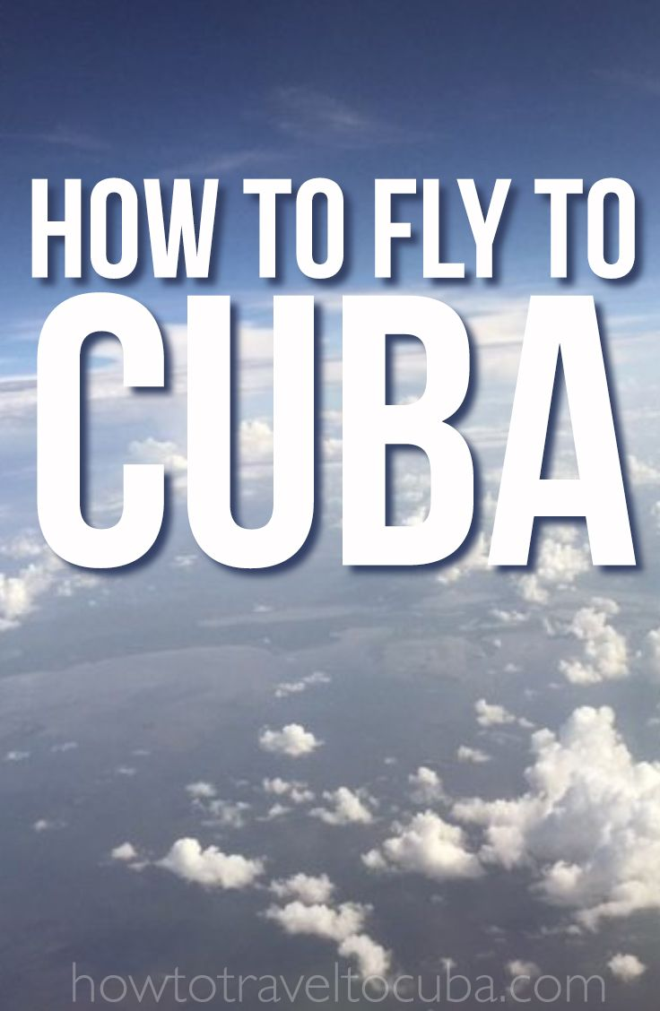 how to fly to cuba