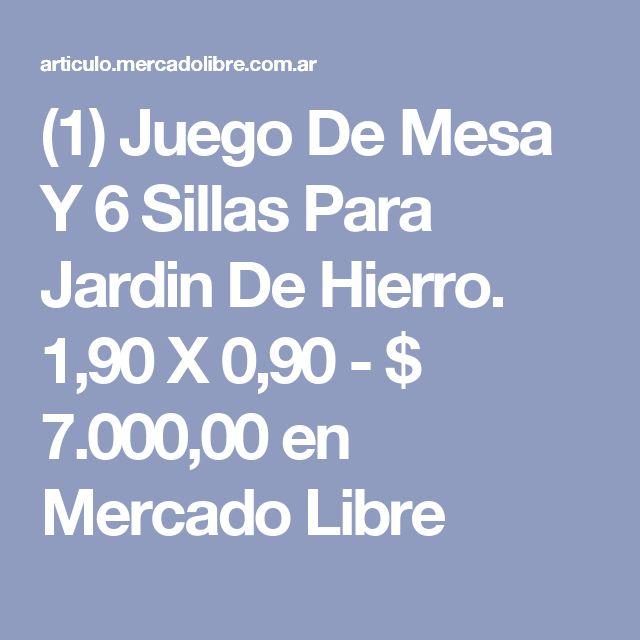 (1) Juego De Mesa Y 6 Sillas Para Jardin De Hierro. 1,90 X 0,90 - $ 7.000,00 en Mercado Libre
