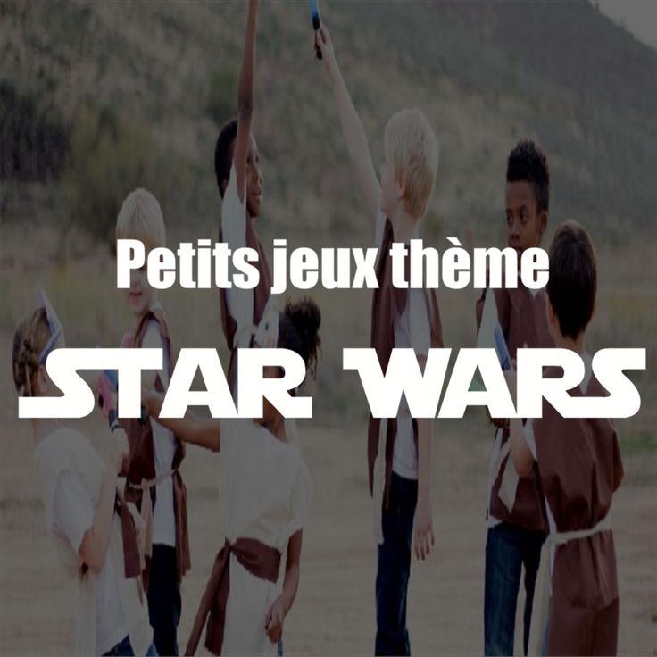 Petits jeux sur le thème de Star Wars. Idéal pour les fêtes d'anniversaire !