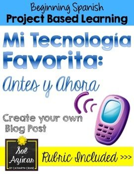 Beginning Spanish Project - Technology Unit - Preterite & Present Tense - By Sol Azúcar