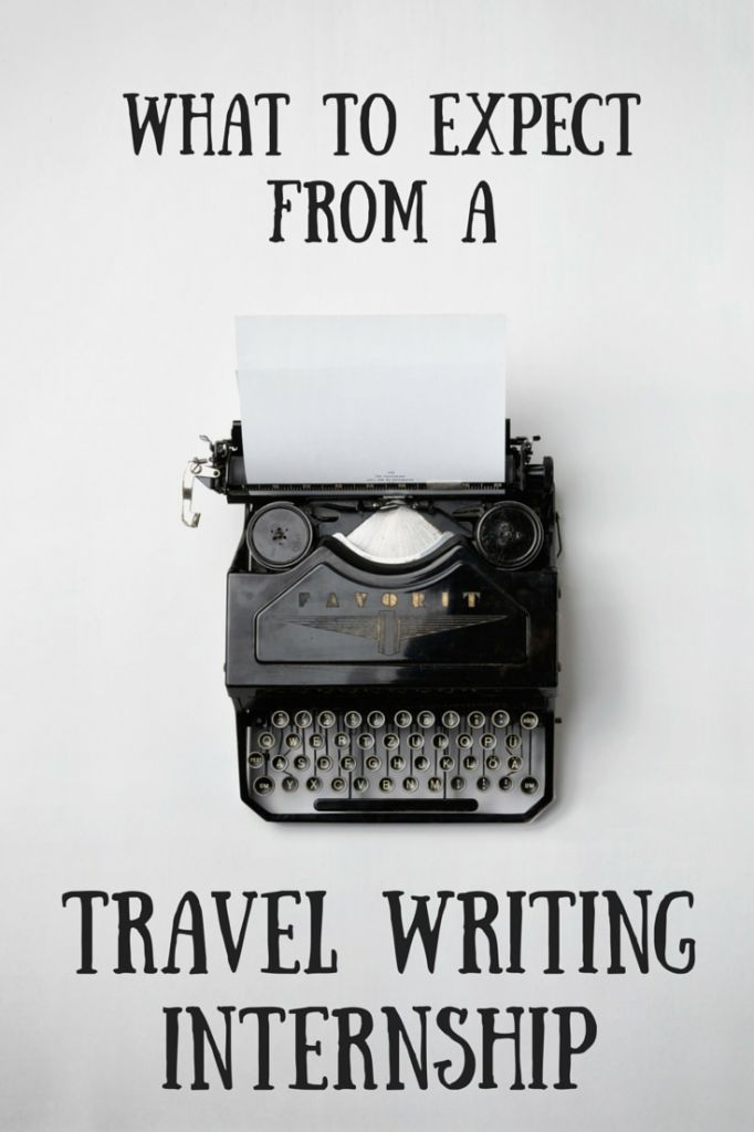 What to Expect From a Travel Writing Internship