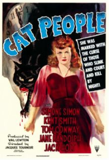 Cat People. Simone Simon, Kent Smith, Tom Conway, Jane Randolph. Directed by Jacques Tourneur. RKO. 1942