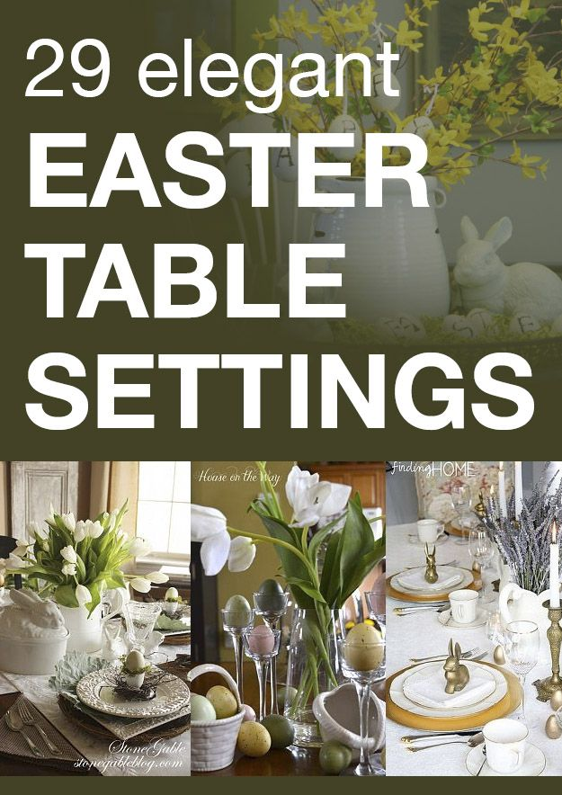 29 elegant Easter table settings