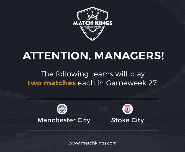 Huge update for Fantasy Football managers! Manchester City and Stoke City Football Club are set to have a Double Gameweek! Hurry and pick them up now on www.matchkings.com! #MatchKhelo #pl #fpl #fantasysoccer #soccer #fantasyfootball #football #fantasysports #sports #fplindia #fantasyfootballindia #sportsgames #gamers  #stats  #fantasy #MatchKings