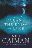 The Ocean at the End of the Lane / Neil Gaiman. It began for our narrator forty years ago when the family lodger stole their car and committed suicide in it, stirring up ancient powers best left undisturbed. Dark creatures from beyond the world are on the loose, and it will take everything our narrator has just to stay alive. His only defense is three women, on a farm at the end of the lane. The youngest of them claims that her duckpond is ocean. The oldest can remember the Big Bang.