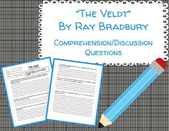 best the veldt short story ideas fahrenheit   the veldt comprehension discussion questions