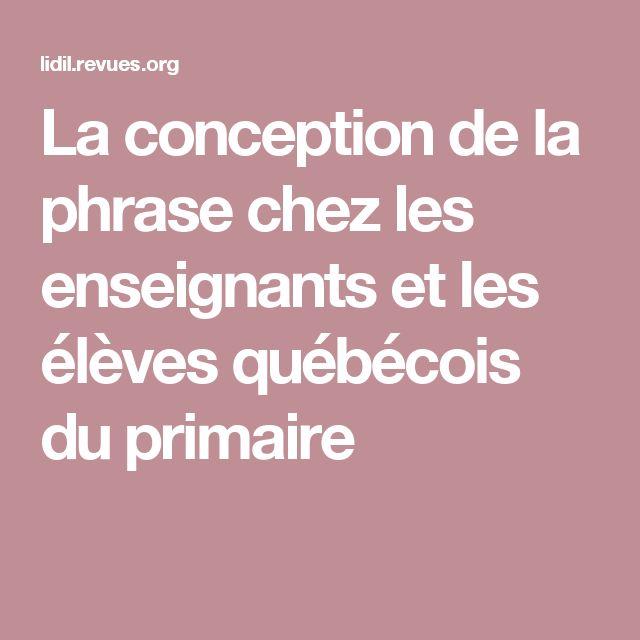 La conception de la phrase chez les enseignants et les élèves québécois du primaire