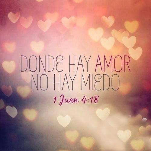 Donde hay amor no hay miedo
