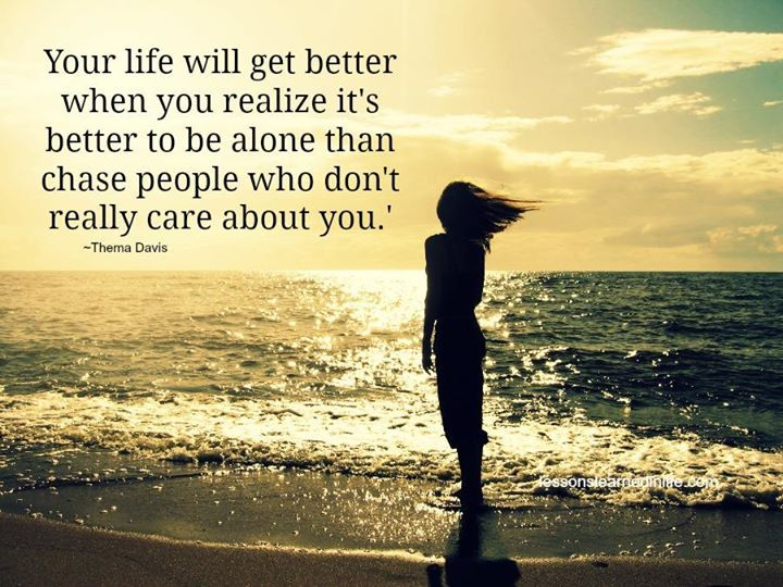 Your Life Will Get Better When You Realize It's Better To