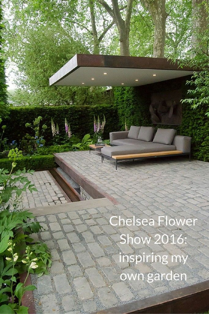 Chelsea Flower Show 2016 inspiring my own