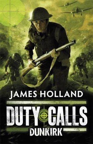 Dunkirk - James Holland | Find it @ Radford Library F HOL