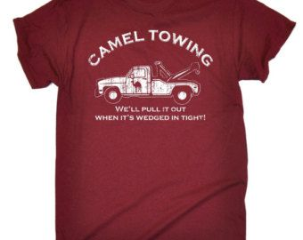 123t Slogan Men's Camel Towing We'll Pull It Out When It's Wedged In Tight Loose Fit T-Shirt Rude T Shirt Funny Top Camel Tow Tee Women's