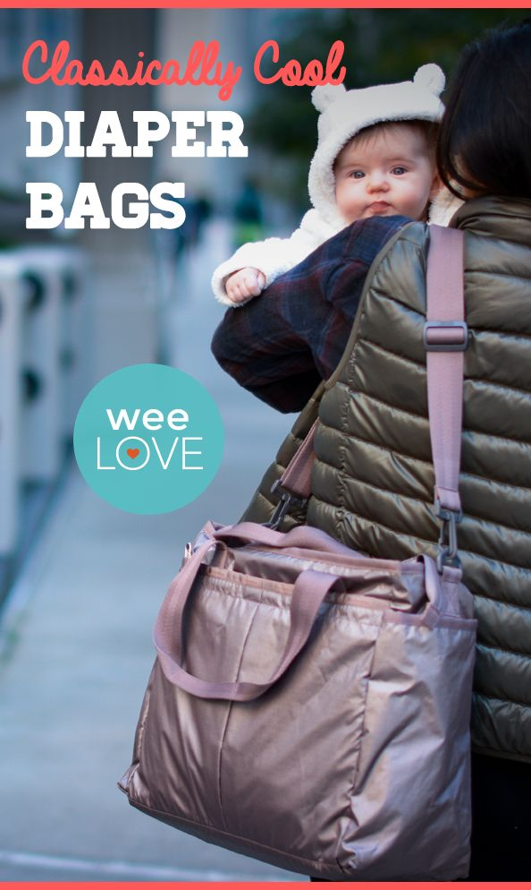 Classically cool diaper bags | Want to get weeLove in your inbox? www.wee.co/weelove #sponsored