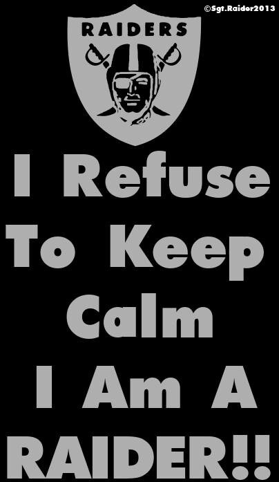 I am a Raider!! Lol this is funny if you know me