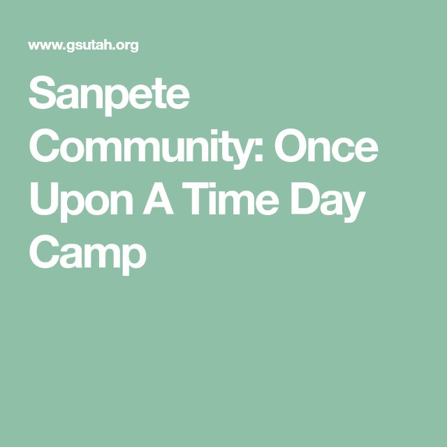 Sanpete Community: Once Upon A Time Day Camp