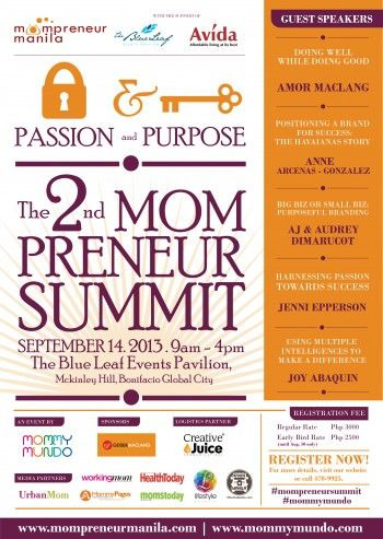 #SpecialEducationPhilippines Local Summits - Passion and Purpose: The 2nd ‪#‎Mompreneur‬ Summit  This Summit for mothers encourage and inspire mompreneurs to create and establish businesses created for a cause and founded with heart.