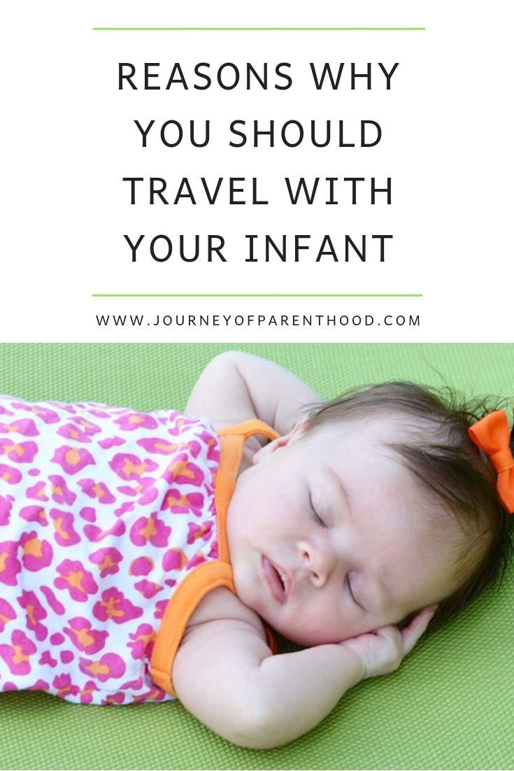 Reasons why you should travel with your infant planning a family vacation take your baby babytravel familyvacation babyvacation traveltips