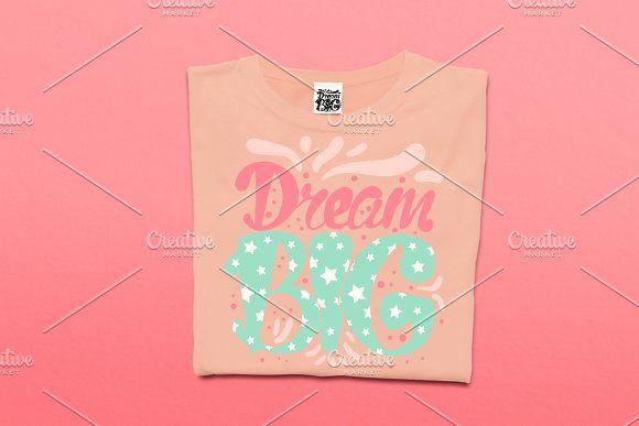 Dream Big by barsrsind on @creativemarket