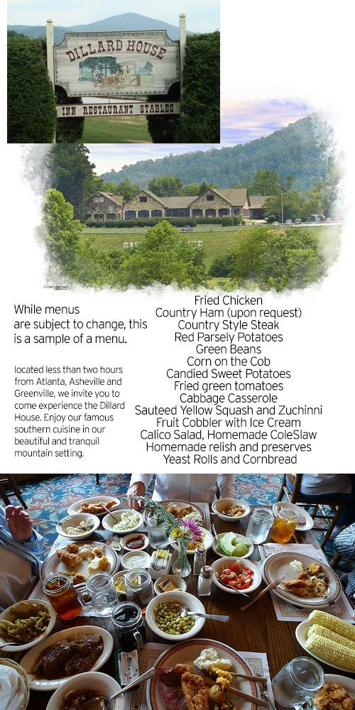 """The Dillard House is a restaurant in Dillard, Rabun County, Georgia, just below the NC state line,  known for its """"family style"""" menu and Southern cooking. It traces its origins to the 1910s, when A.J. and Carrie Dillard opened their stone house to boarders."""